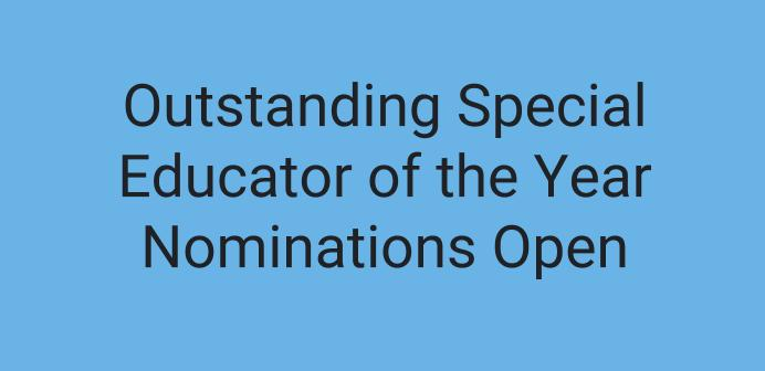 Outstanding Special Educator of the Year Nominations