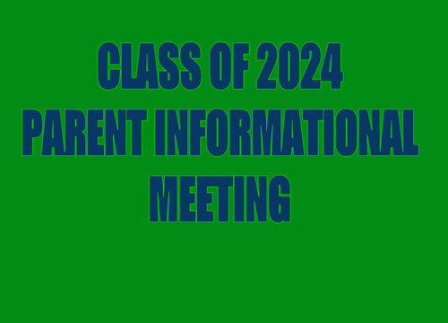 Class of 2024 Parent Meeting