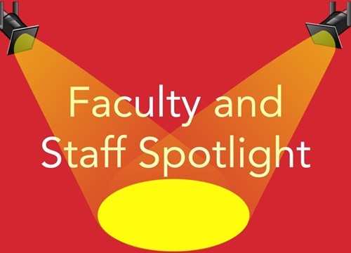 Faculty and Staff Weekly Spotlight