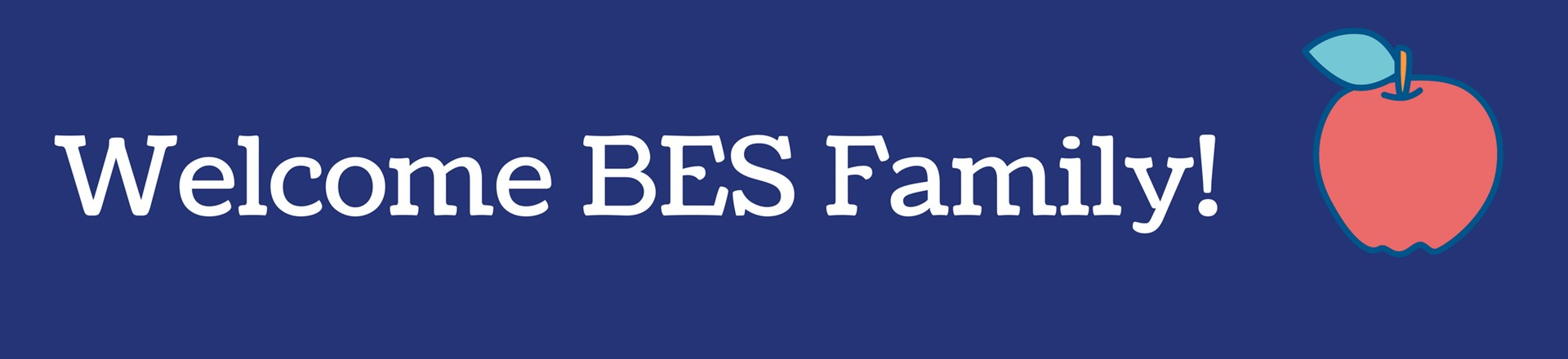 Welcome BES Family!